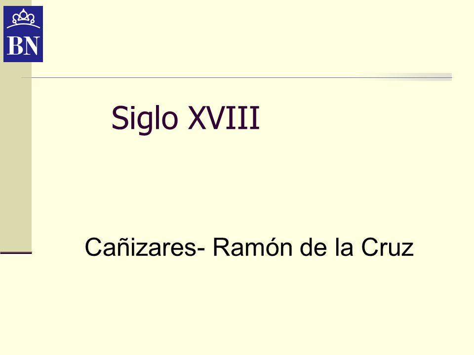 Cañizares- Ramón de la Cruz