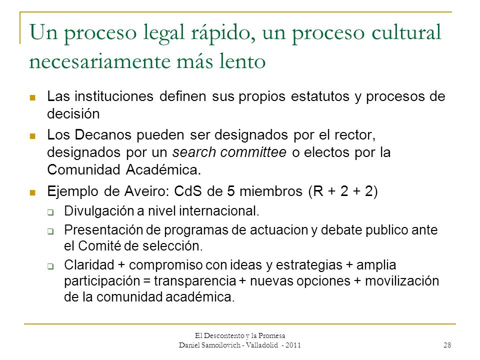 Un proceso legal rápido, un proceso cultural necesariamente más lento