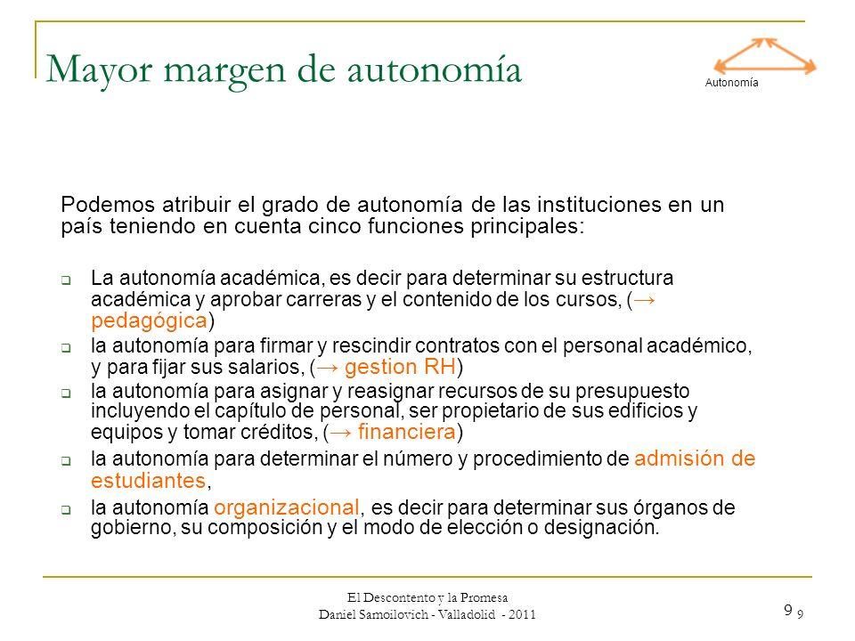 Mayor margen de autonomía