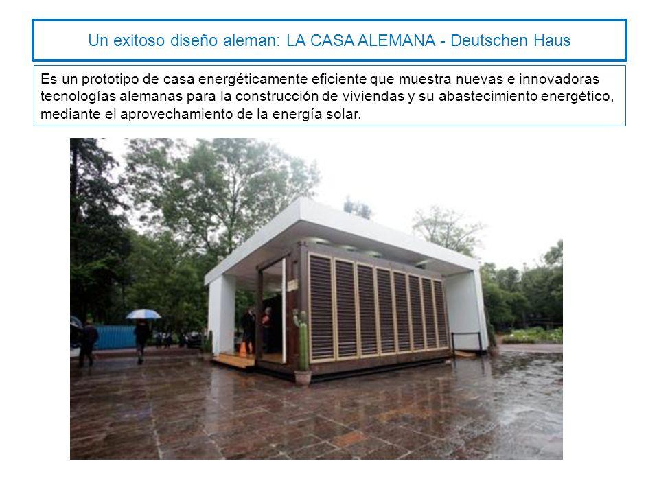 Un exitoso diseño aleman: LA CASA ALEMANA - Deutschen Haus