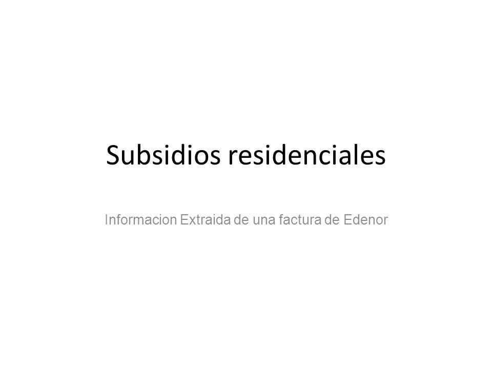 Subsidios residenciales