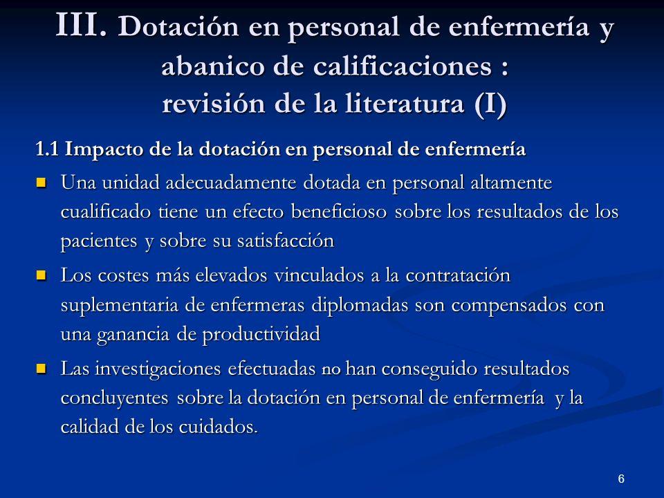 III. Dotación en personal de enfermería y abanico de calificaciones : revisión de la literatura (I)