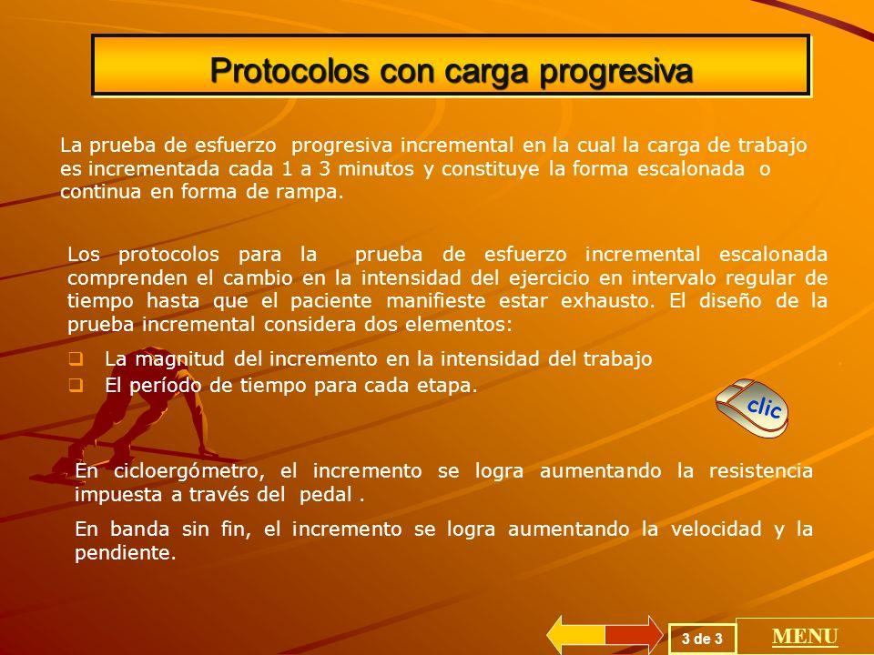 Protocolos con carga progresiva