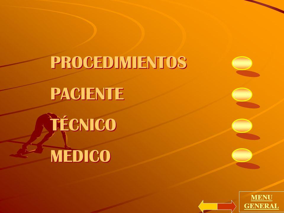 PROCEDIMIENTOS PACIENTE TÉCNICO MEDICO MENU GENERAL