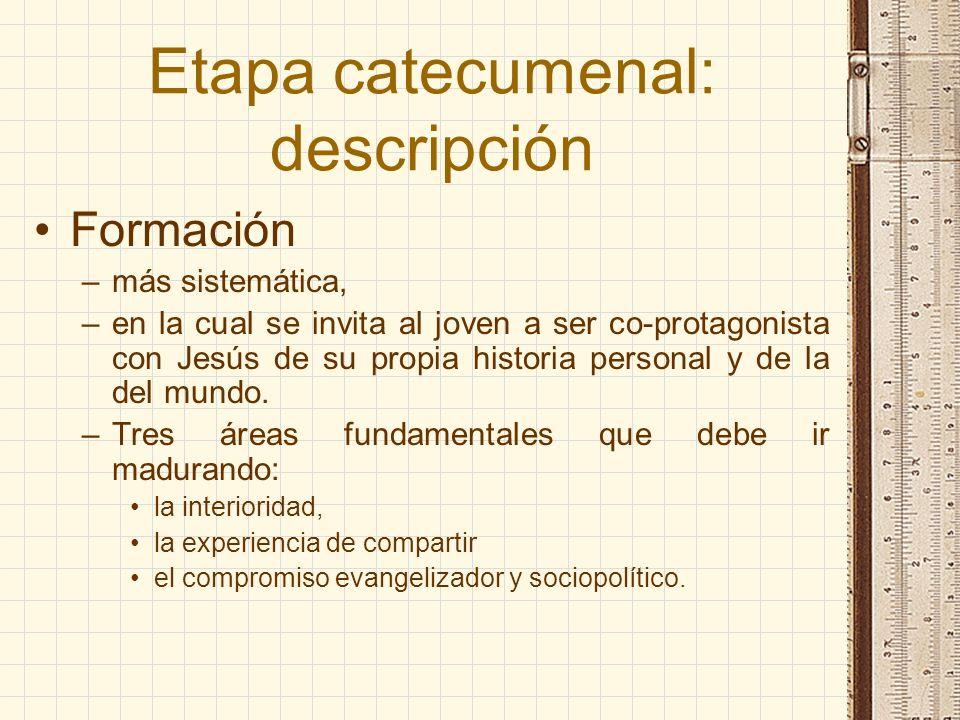 Etapa catecumenal: descripción