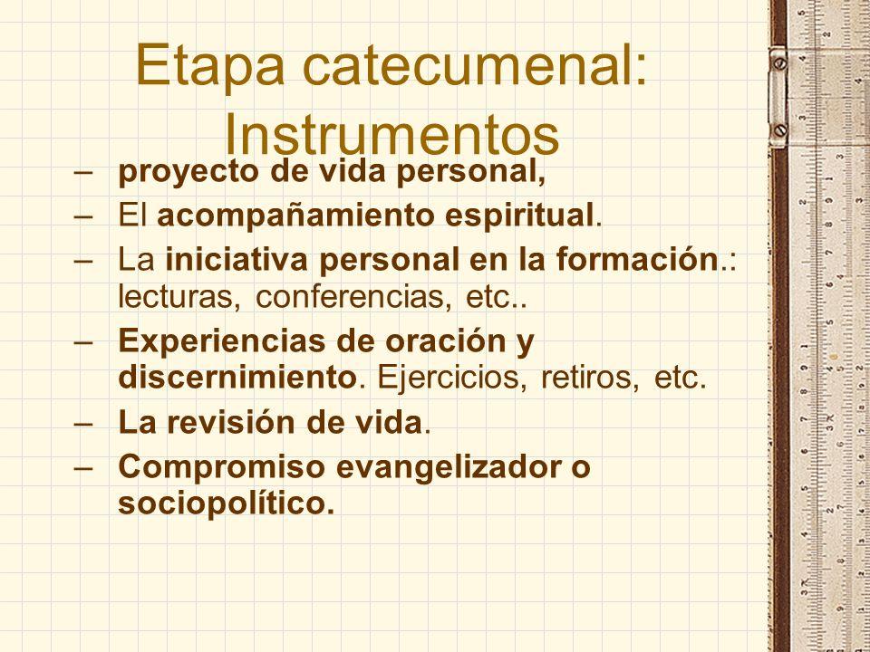 Etapa catecumenal: Instrumentos
