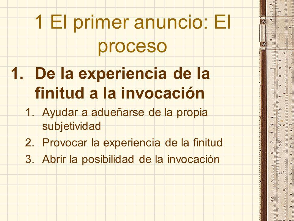 1 El primer anuncio: El proceso