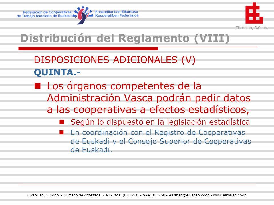 Distribución del Reglamento (VIII)