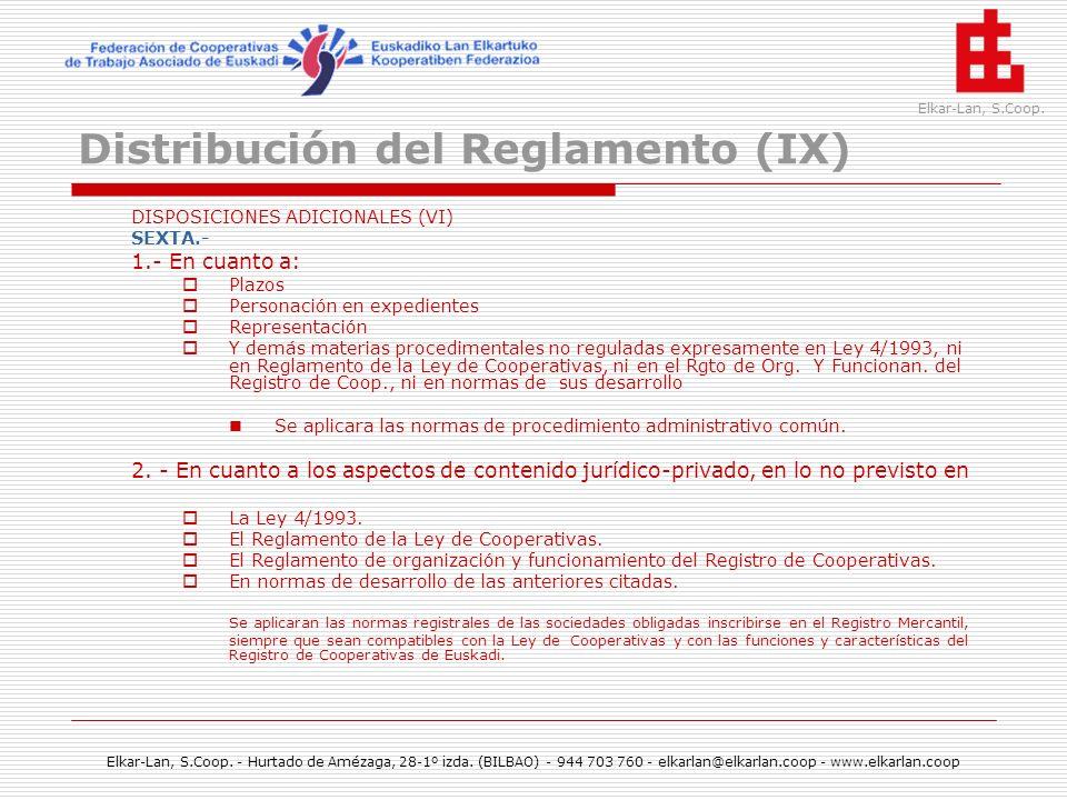 Distribución del Reglamento (IX)