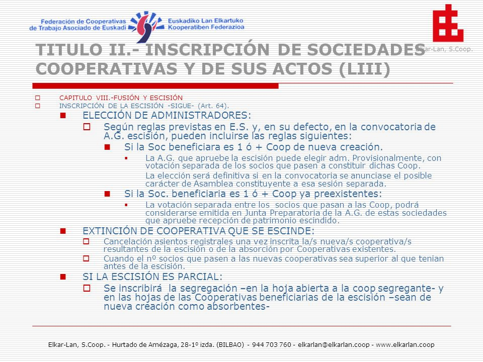 TITULO II.- INSCRIPCIÓN DE SOCIEDADES COOPERATIVAS Y DE SUS ACTOS (LIII)