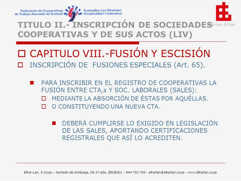 CAPITULO VIII.-FUSIÓN Y ESCISIÓN
