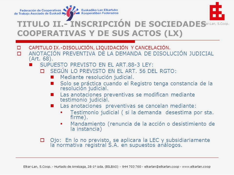 TITULO II.- INSCRIPCIÓN DE SOCIEDADES COOPERATIVAS Y DE SUS ACTOS (LX)
