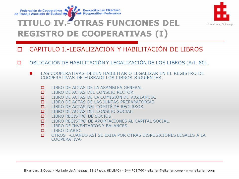 TITULO IV.- OTRAS FUNCIONES DEL REGISTRO DE COOPERATIVAS (I)