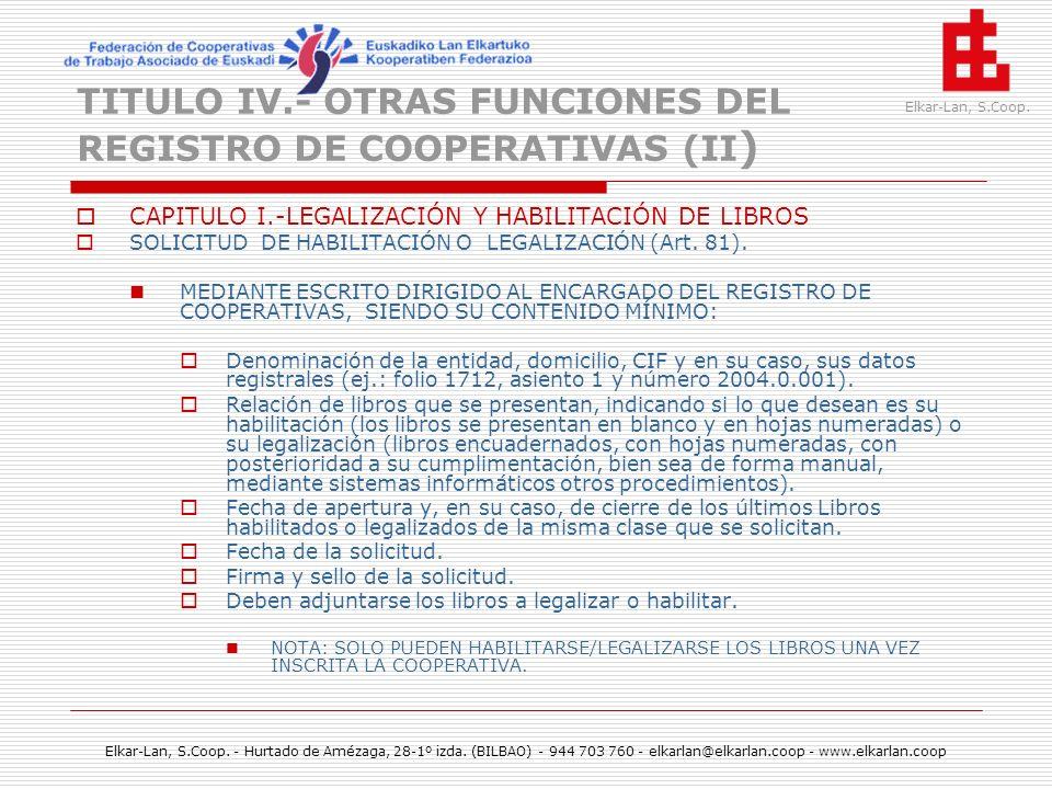 TITULO IV.- OTRAS FUNCIONES DEL REGISTRO DE COOPERATIVAS (II)