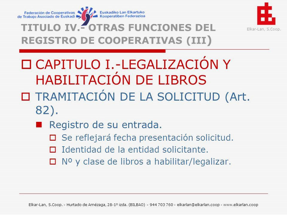 TITULO IV.- OTRAS FUNCIONES DEL REGISTRO DE COOPERATIVAS (III)