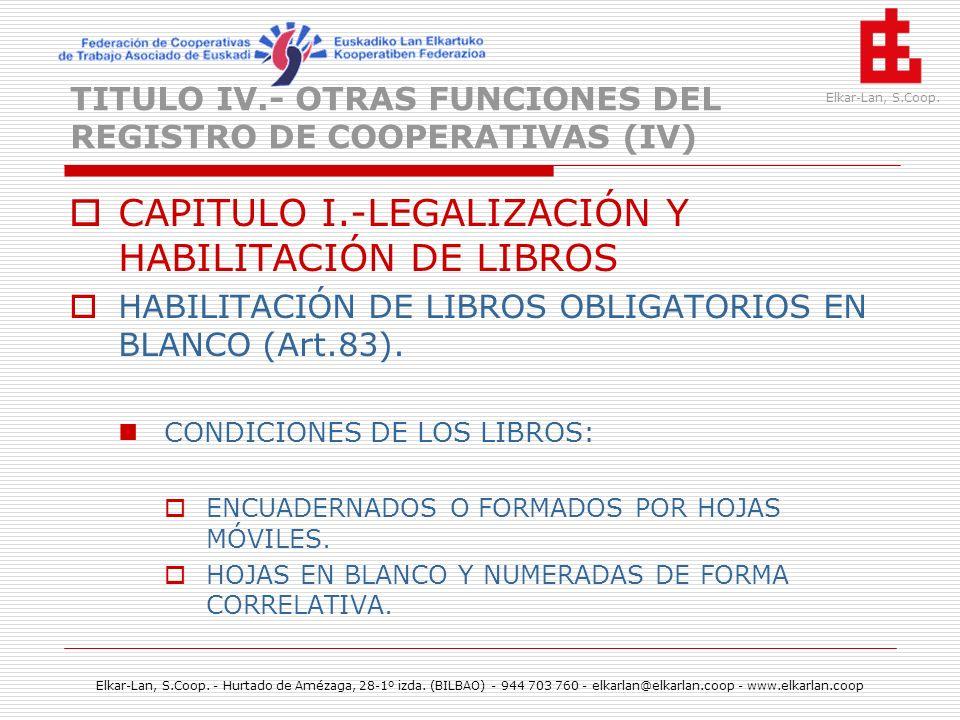 TITULO IV.- OTRAS FUNCIONES DEL REGISTRO DE COOPERATIVAS (IV)