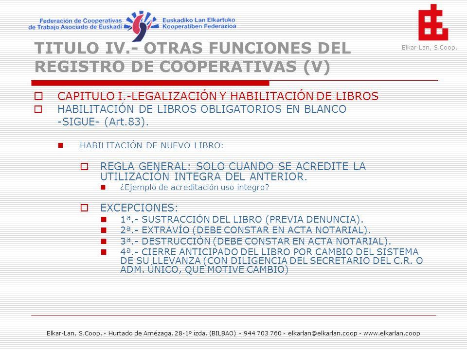 TITULO IV.- OTRAS FUNCIONES DEL REGISTRO DE COOPERATIVAS (V)