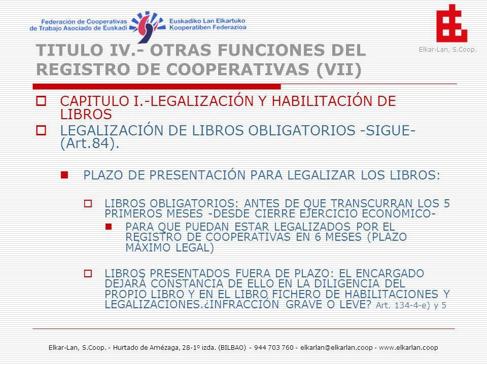 TITULO IV.- OTRAS FUNCIONES DEL REGISTRO DE COOPERATIVAS (VII)