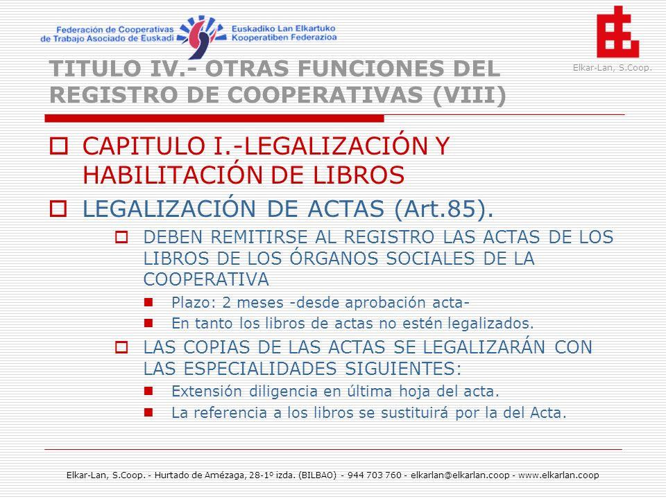 TITULO IV.- OTRAS FUNCIONES DEL REGISTRO DE COOPERATIVAS (VIII)