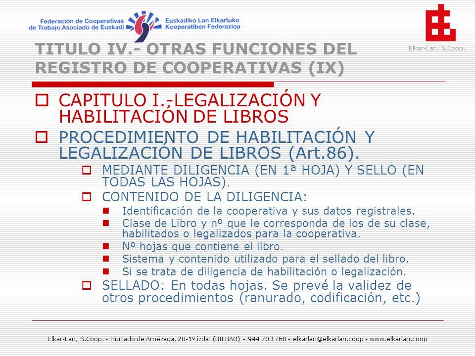 TITULO IV.- OTRAS FUNCIONES DEL REGISTRO DE COOPERATIVAS (IX)