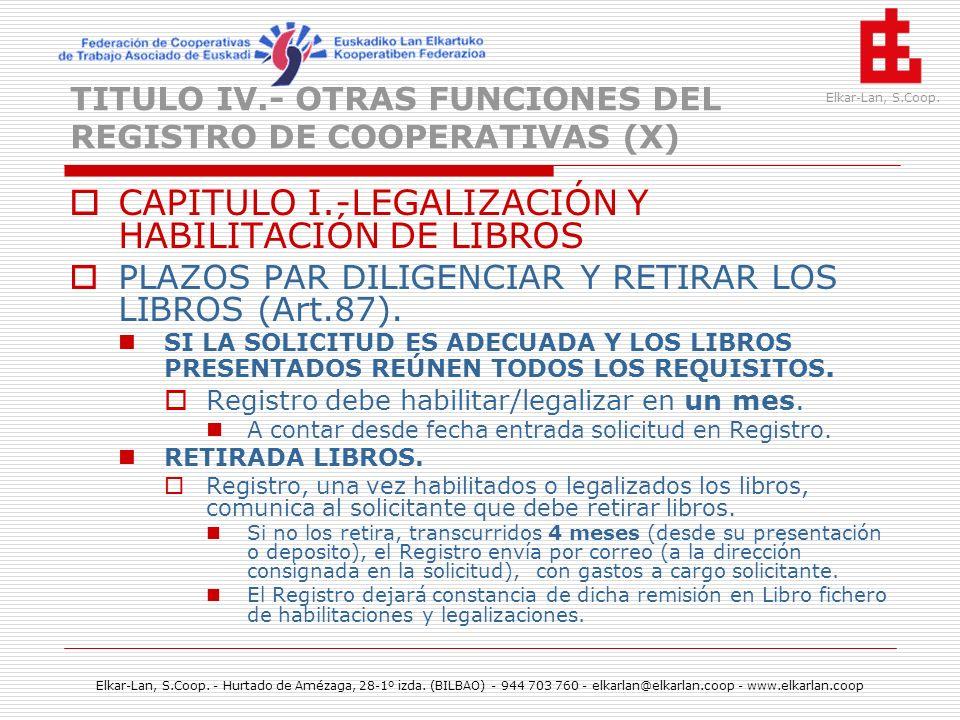 TITULO IV.- OTRAS FUNCIONES DEL REGISTRO DE COOPERATIVAS (X)