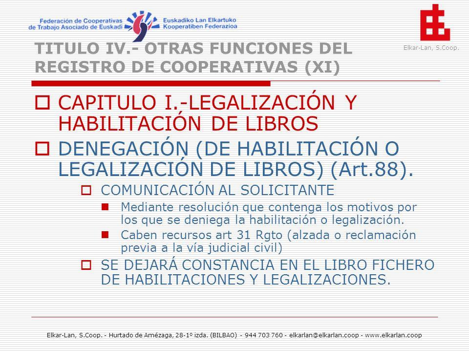 TITULO IV.- OTRAS FUNCIONES DEL REGISTRO DE COOPERATIVAS (XI)
