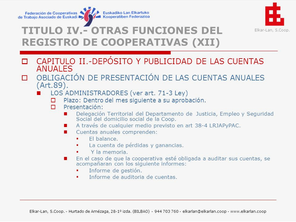 TITULO IV.- OTRAS FUNCIONES DEL REGISTRO DE COOPERATIVAS (XII)