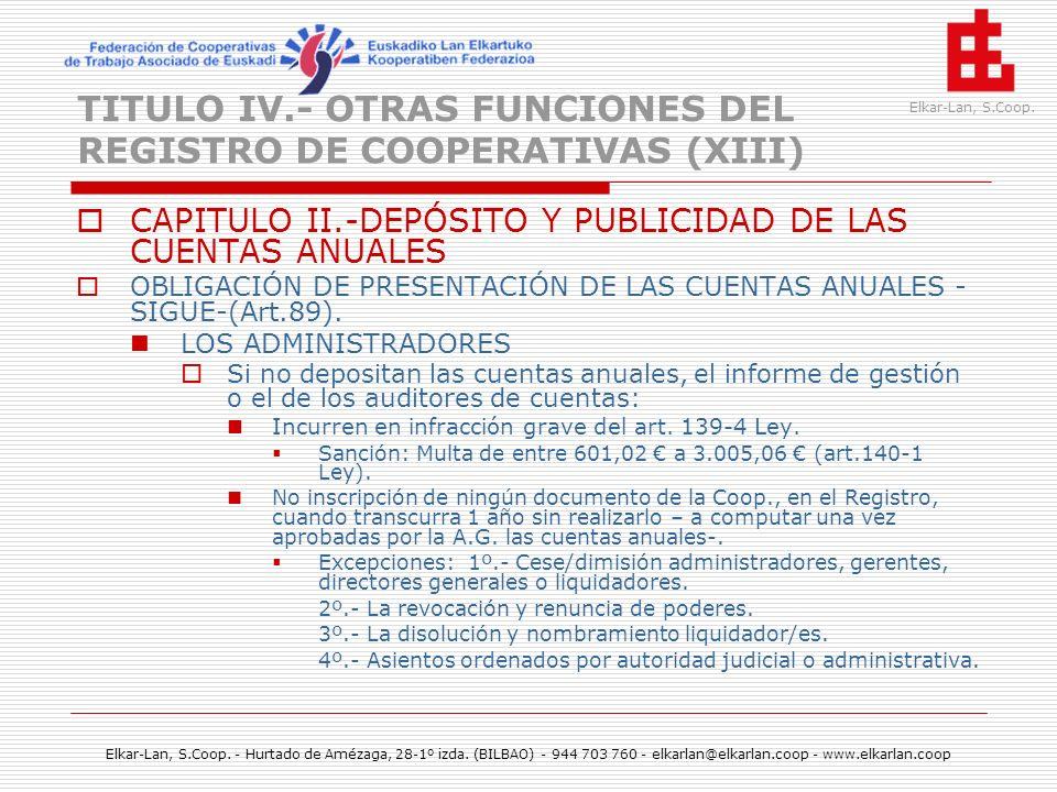 TITULO IV.- OTRAS FUNCIONES DEL REGISTRO DE COOPERATIVAS (XIII)