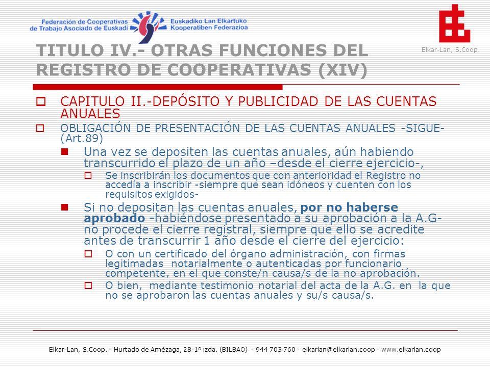 TITULO IV.- OTRAS FUNCIONES DEL REGISTRO DE COOPERATIVAS (XIV)