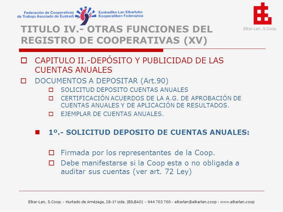 TITULO IV.- OTRAS FUNCIONES DEL REGISTRO DE COOPERATIVAS (XV)