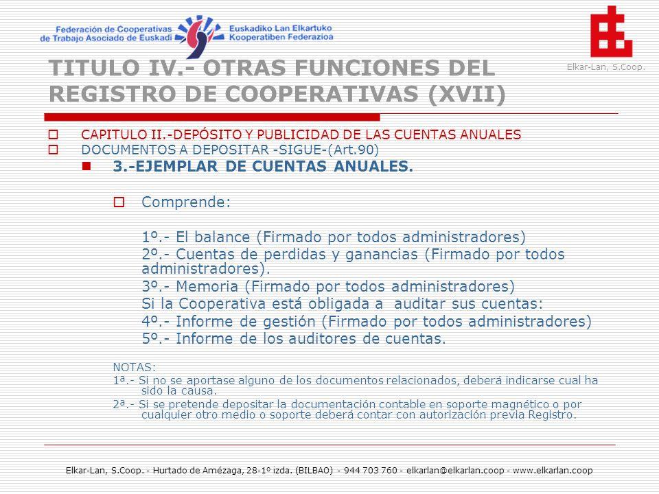 TITULO IV.- OTRAS FUNCIONES DEL REGISTRO DE COOPERATIVAS (XVII)