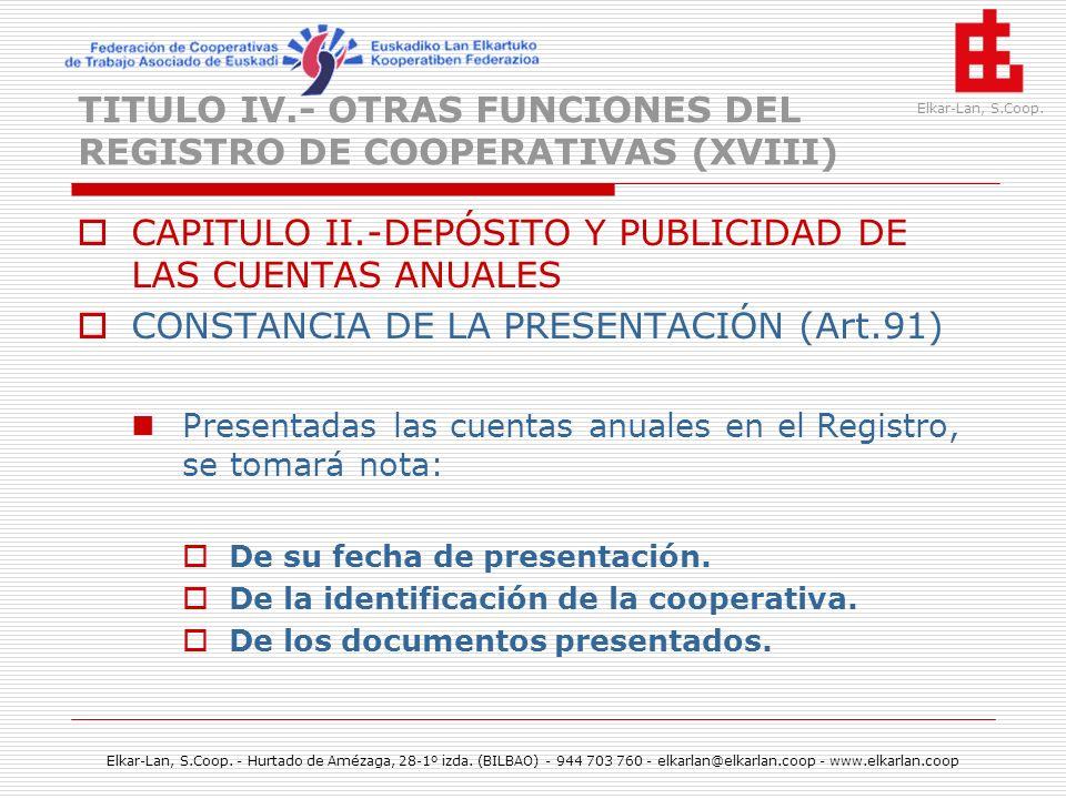 TITULO IV.- OTRAS FUNCIONES DEL REGISTRO DE COOPERATIVAS (XVIII)