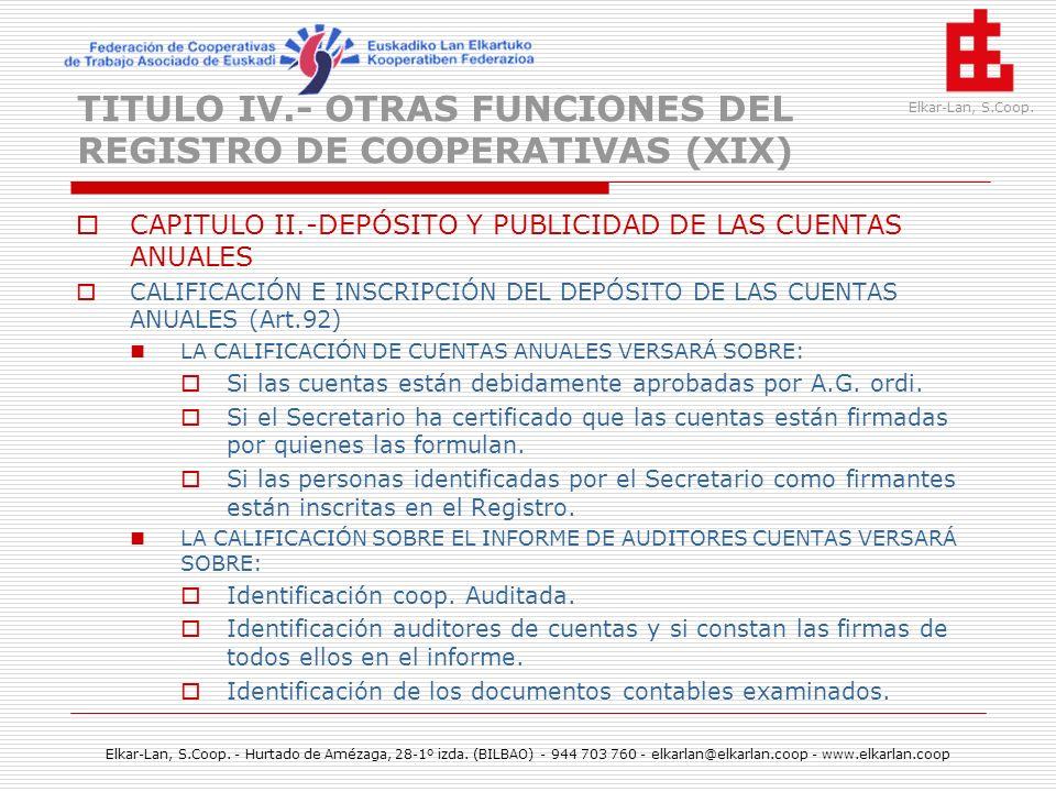TITULO IV.- OTRAS FUNCIONES DEL REGISTRO DE COOPERATIVAS (XIX)
