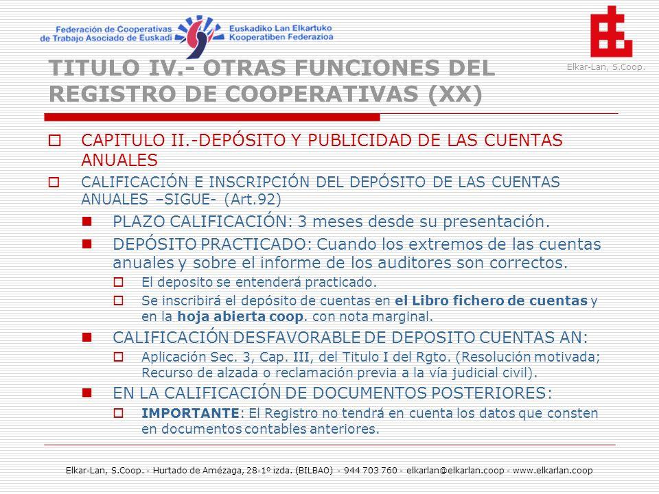 TITULO IV.- OTRAS FUNCIONES DEL REGISTRO DE COOPERATIVAS (XX)