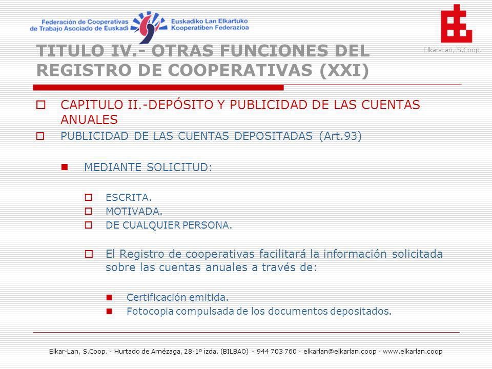 TITULO IV.- OTRAS FUNCIONES DEL REGISTRO DE COOPERATIVAS (XXI)