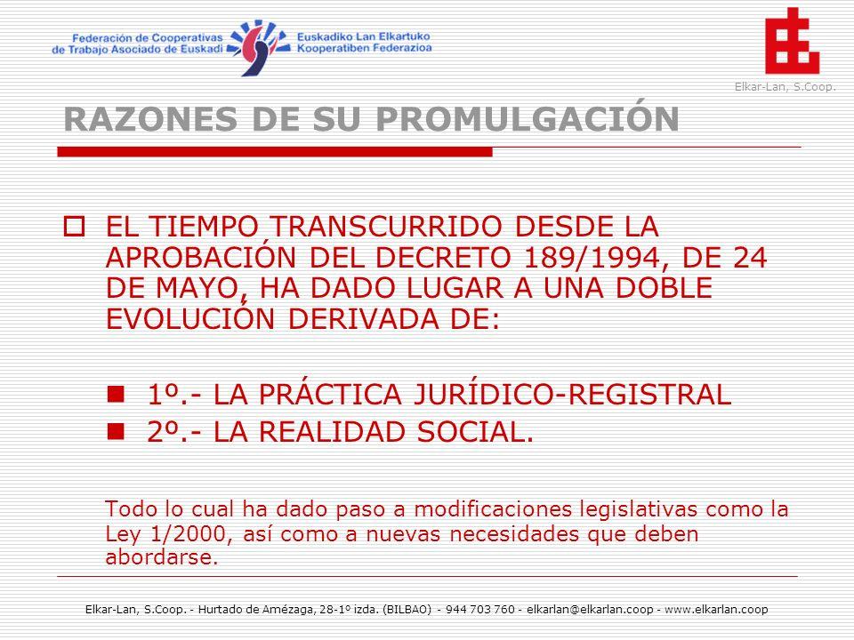 RAZONES DE SU PROMULGACIÓN