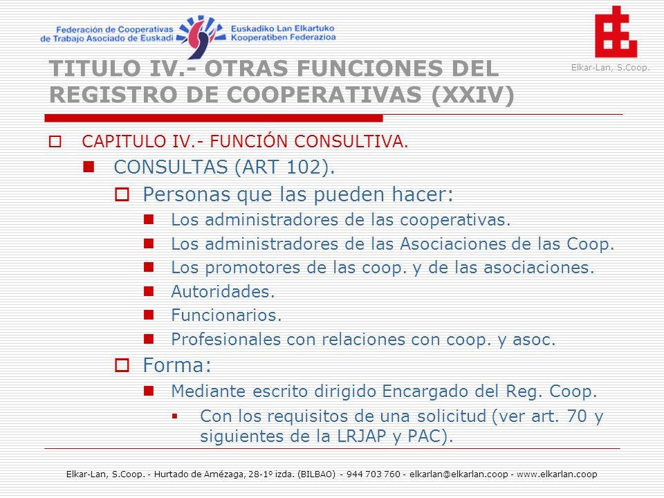 TITULO IV.- OTRAS FUNCIONES DEL REGISTRO DE COOPERATIVAS (XXIV)