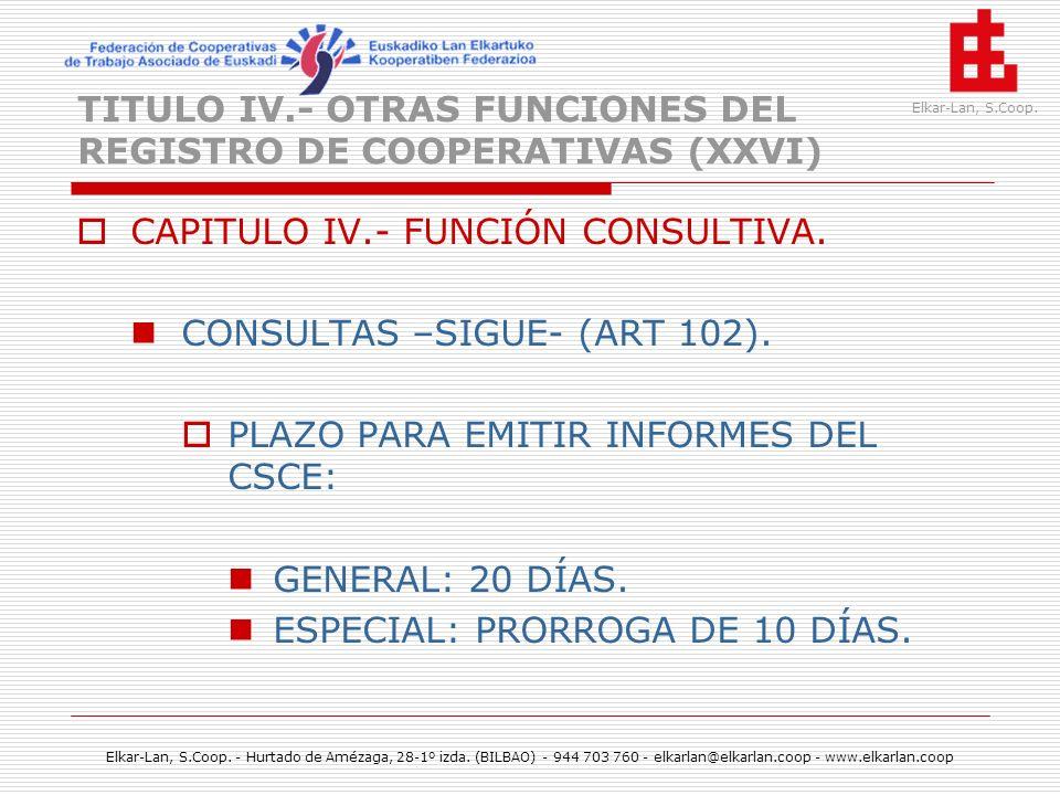 TITULO IV.- OTRAS FUNCIONES DEL REGISTRO DE COOPERATIVAS (XXVI)