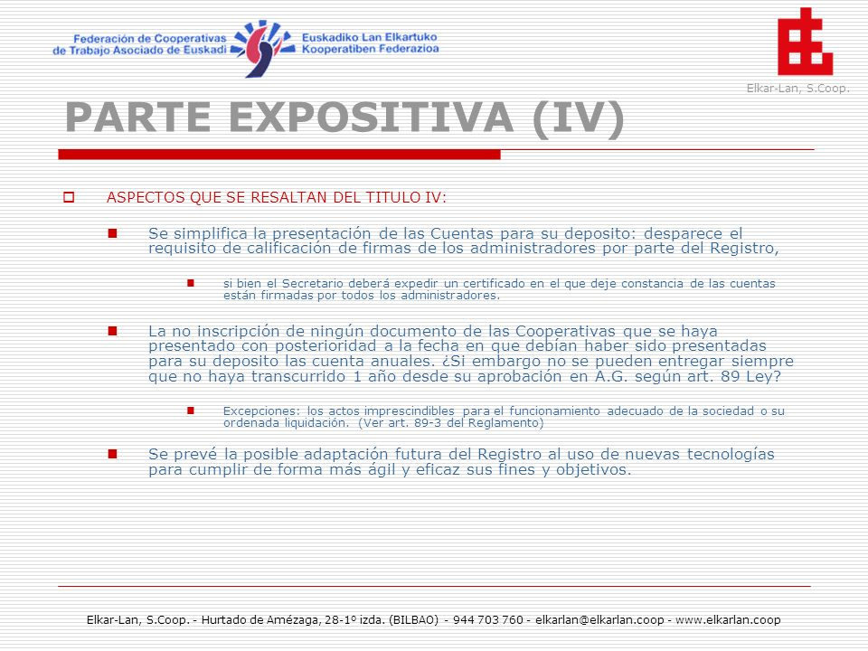 PARTE EXPOSITIVA (IV) ASPECTOS QUE SE RESALTAN DEL TITULO IV: