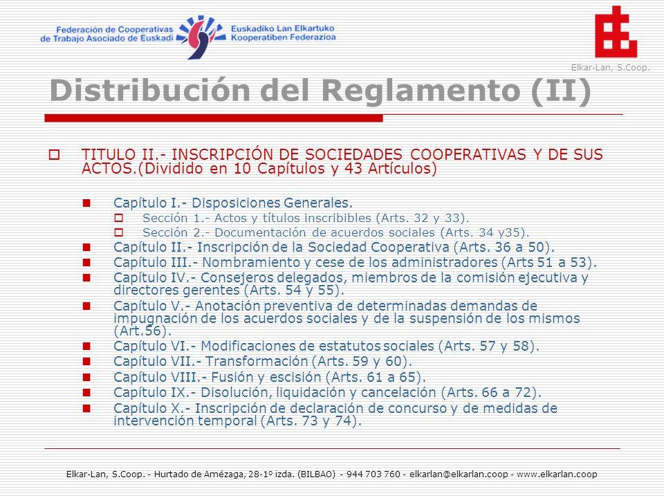 Distribución del Reglamento (II)