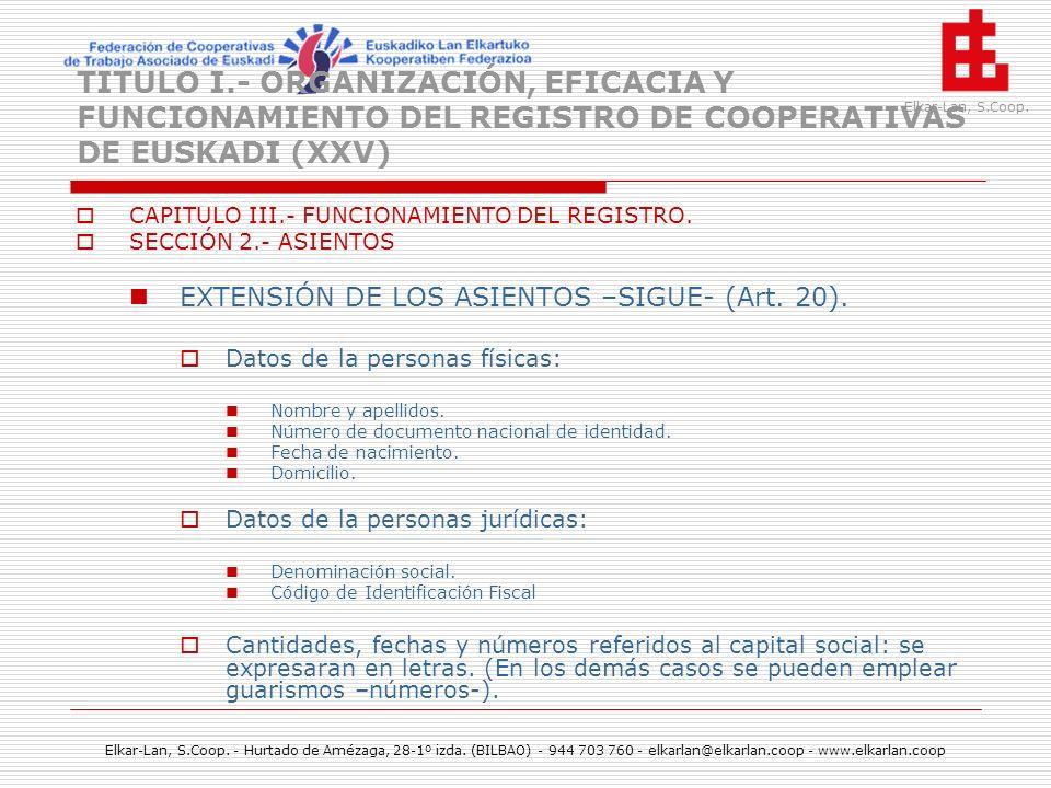 TITULO I.- ORGANIZACIÓN, EFICACIA Y FUNCIONAMIENTO DEL REGISTRO DE COOPERATIVAS DE EUSKADI (XXV)