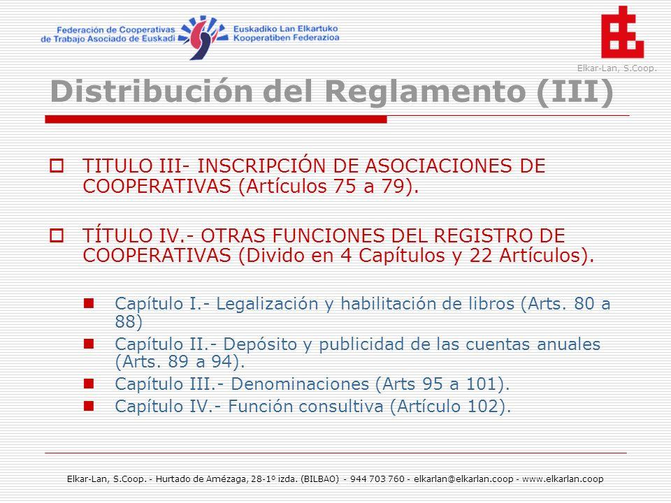 Distribución del Reglamento (III)