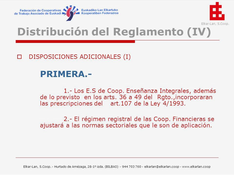 Distribución del Reglamento (IV)