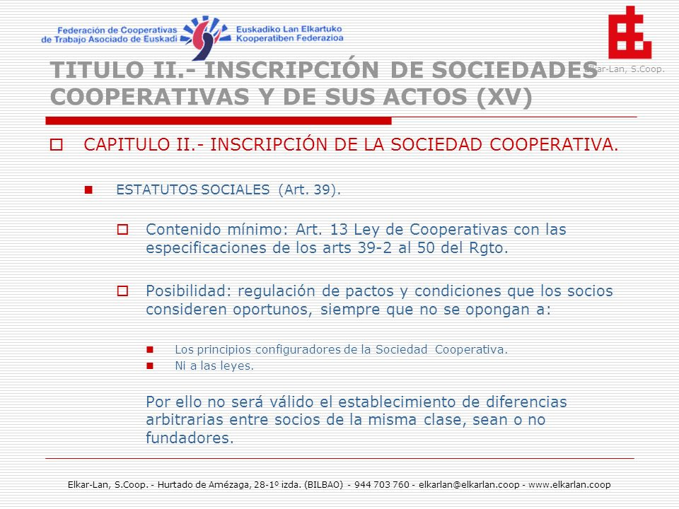 TITULO II.- INSCRIPCIÓN DE SOCIEDADES COOPERATIVAS Y DE SUS ACTOS (XV)