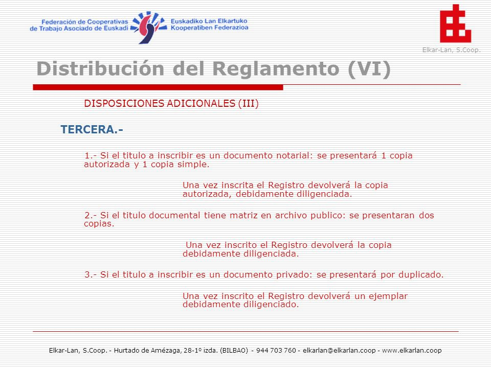 Distribución del Reglamento (VI)
