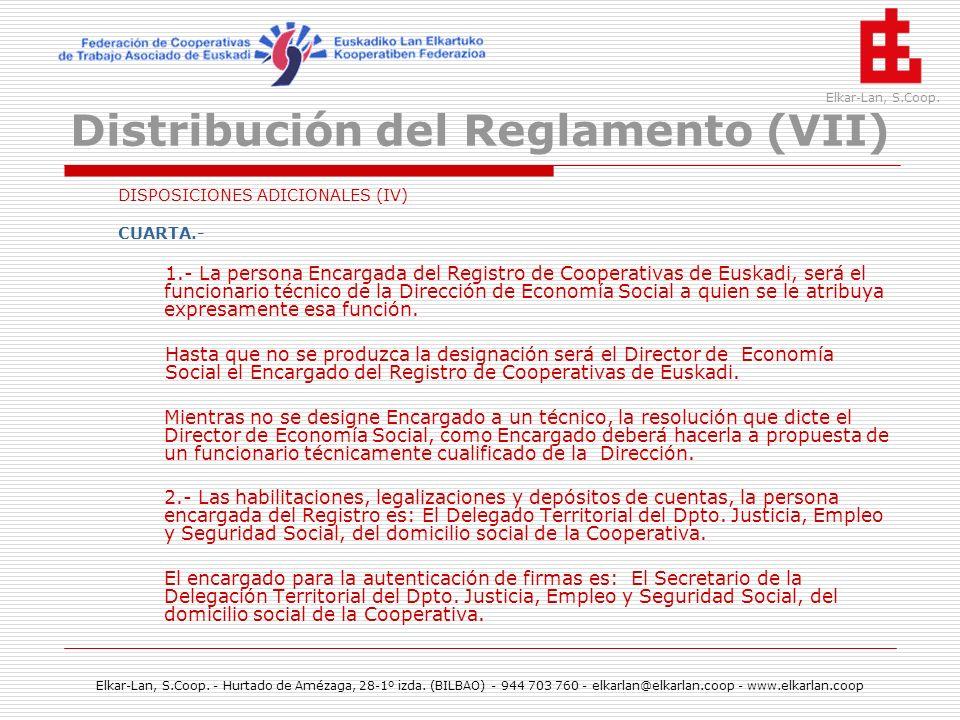 Distribución del Reglamento (VII)