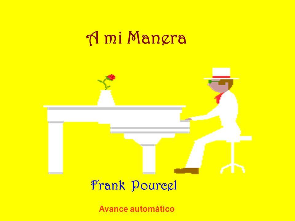 A mi Manera Frank Pourcel Avance automático
