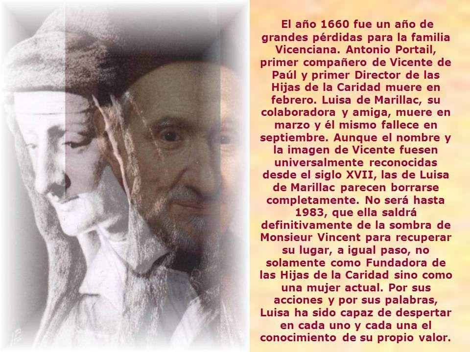 El año 1660 fue un año de grandes pérdidas para la familia Vicenciana