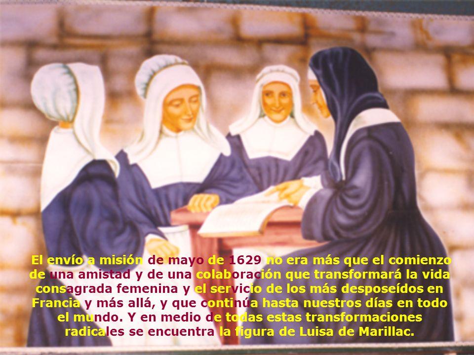 El envío a misión de mayo de 1629 no era más que el comienzo de una amistad y de una colaboración que transformará la vida consagrada femenina y el servicio de los más desposeídos en Francia y más allá, y que continúa hasta nuestros días en todo el mundo.