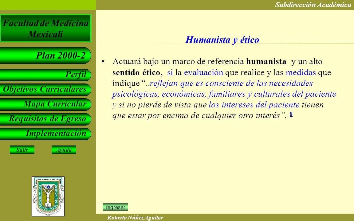 Humanista y ético